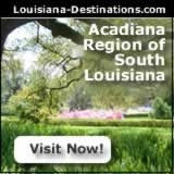 The Acadiana region of French Louisiana ... culture, cities, towns, food, attractions and more ... visit Acadiana now!