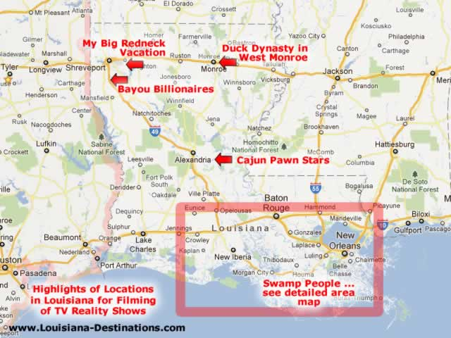 Map of filming locations of Duck Dynasty and other reality TV Shows Filmed in Louisiana ... Swamp People, Cajun Pawn Stars in Alexandria, Bayou Billionaires near Shreveport, My Big Redneck Vacation, Duck Dynasty in West Monroe