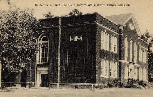 "The ""Old"" Education Building at Louisiana Polytechnic Institute in Ruston, Louisiana"