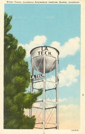 "The ""LA TECH"" Water Tower (Demolished 2009) ... Louisiana Polytechnic , Institute, Ruston Louisiana"
